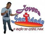 """Jovens em Santidade """" A Unção do Gospel Funk"""""""