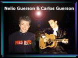 Nelio Guerson & Carlos Guerson