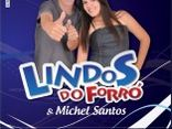 LINDOS DO FORR  & Michel Santos