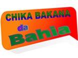 CHIKA BAKANA DA BAHIA