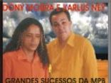 DONY MOURA &amp; KARLUS NEY