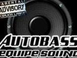 AuToBaSs EQuiPe Sound ®