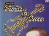 Banda Violão de Ouro com Roberto
