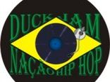 DUCK JAM & NAÇÃO HIP HOP