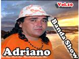 Adriano banda show