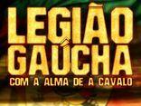 LEGIÃO GAÚCHA!