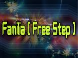 Famlia [ Free Step ]