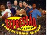 EXPRESSO DO LOUVOR - O PAGODE GOSPEL DA BAHIA