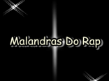 Malandras Do Rap