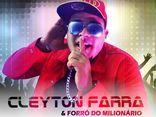 CLEYTON FARRA & FORRÓ DO MILIONÁRIO