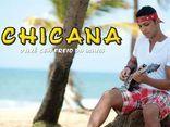 CHICANA  - O AXÉ 100 FREIO DA BAHIA