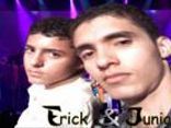 Erick &amp; Junior