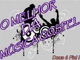 O Melhor da Música Gospel