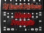 Dj Ismael Barbosa
