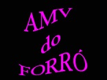 AMV do FORRÓ