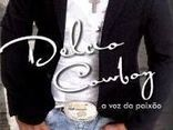 DÉLCIO COWBOY A VOZ DA PAIXÃO