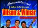 Vilson e Vilmar os Geniais do Forr