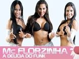 Mc Florzinha A Delicia Do Funk