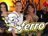 FORROZÃO FERRO NA BONECA