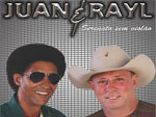 Juan &amp; Rayl