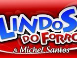 LINDOS DO FORRÓ  & Michel Santos