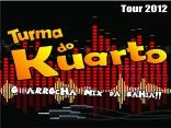TURMA DO KUARTO