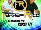 FORRO FARRA DE RICO
