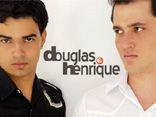 Douglas & Henrique