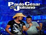 Paulo Csar e Juliano
