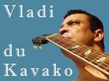 VLADI DU KAVAKO ...........