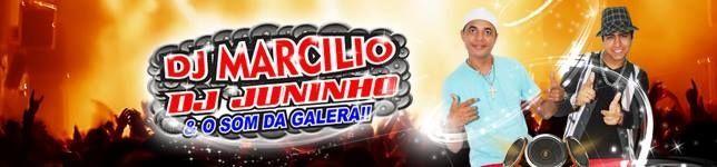 Dj Marcilio e o som da galera & Dj Juninho