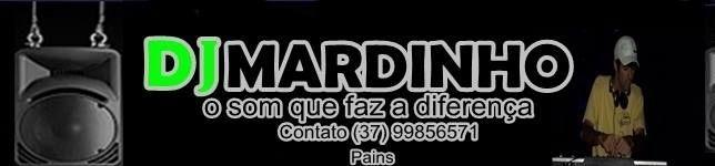 DJ MARDINHO