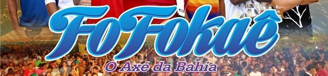 Fofokaê 2013 o Axé da Bahia