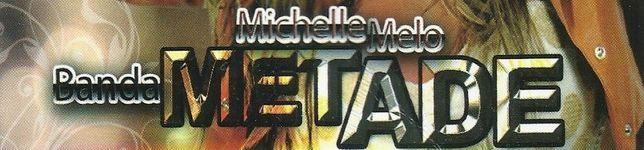 Michelle Melo e Banda Metade