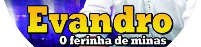 1-EVANDRO, O FERINHA DE MINAS
