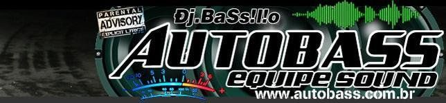 AuToBaSs EQuiPe Sound 2013 - ATUALIZADO