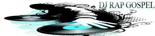 DJ RAP GOSPEL