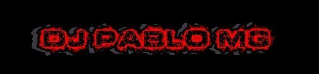 DJ PABLO MG