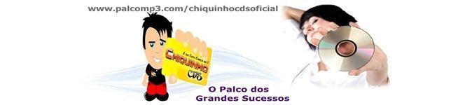 Chiquinho Cds Oficial