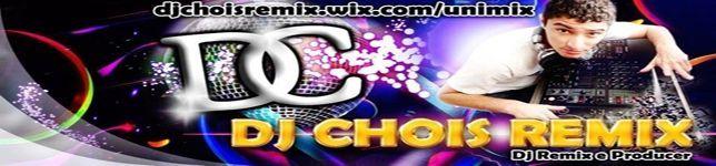 Dj Chois Remix