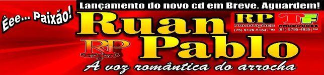 RUAN PABLO a voz romântica do Arrocha!