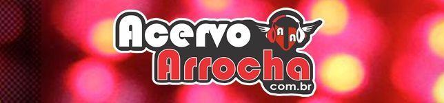 Acervo Arrocha.com.br
