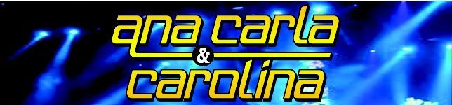 Ana Carla & Carolina