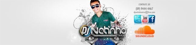 DJ Netinho Mix O som do Momento