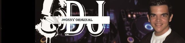 Dj JHONNY *Original* ( ATUALIZADO)