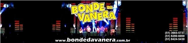 BONDE DA VANERA