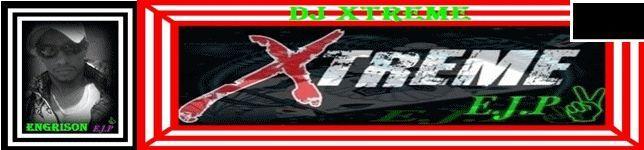 DJ, XTREME . EJP