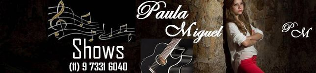 Paula Eduarda * Cantora *