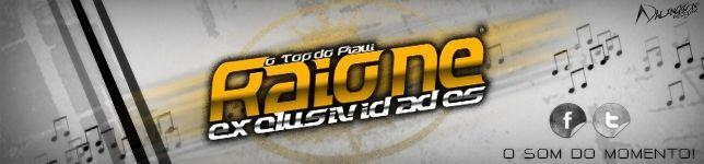 RAIONE EXCLUSIVIDADES ATUALIZADO- TOUR 2013