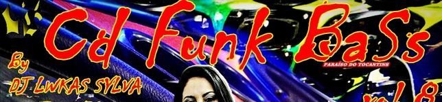 Funk BaSs- Funk original com grave ATUALIZADO